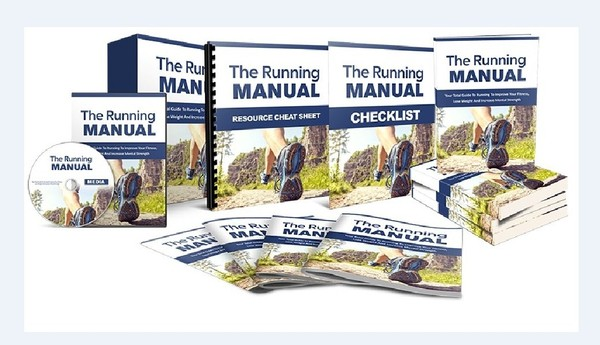 The Running Manual - Improve Your Fitness, Lose Weight And Increase Mental Strength