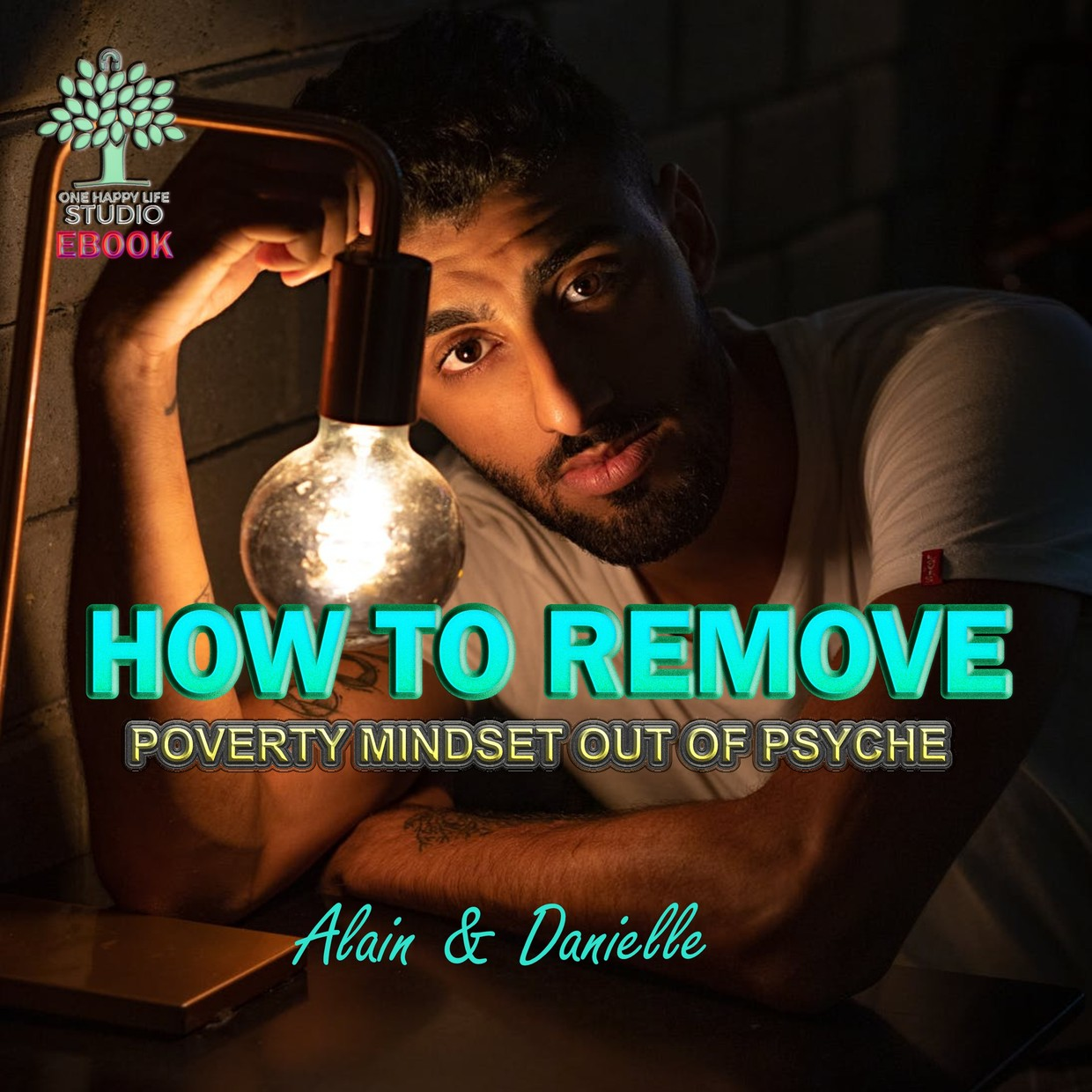How To Remove Poverty Mindset Out Of Psyche - The Free eBook Preview
