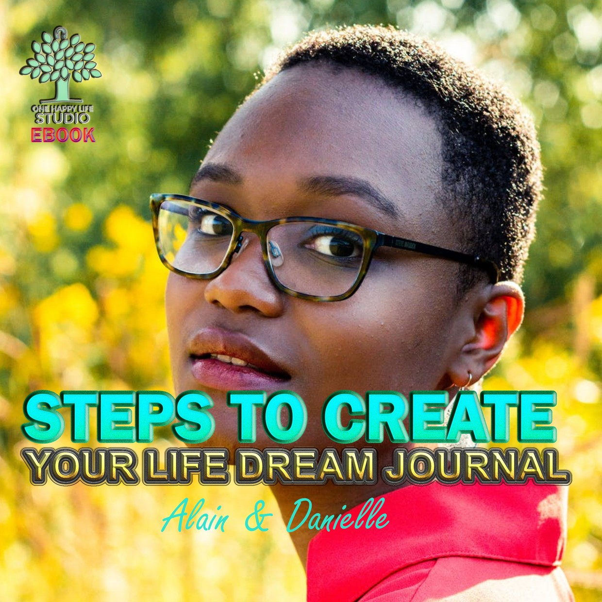 Step To Your Life Dream Journal - Free eBook Preview