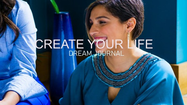 Create Your Life Dream Journal