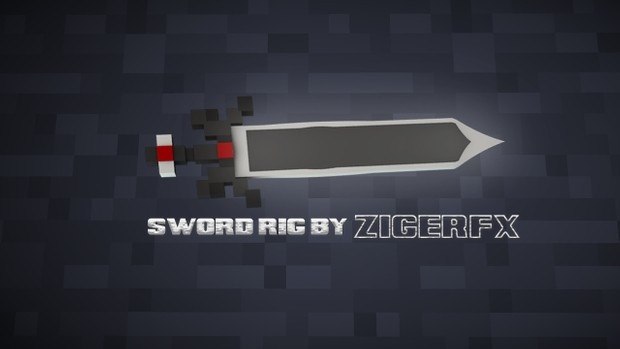 Sword Rig by ZigerFX
