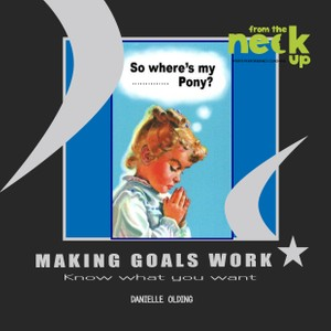 Making Goals Work