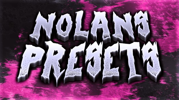 Nolan's Preset Pack!