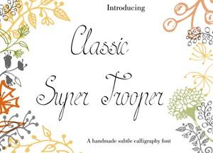 Classy Super Trooper Font