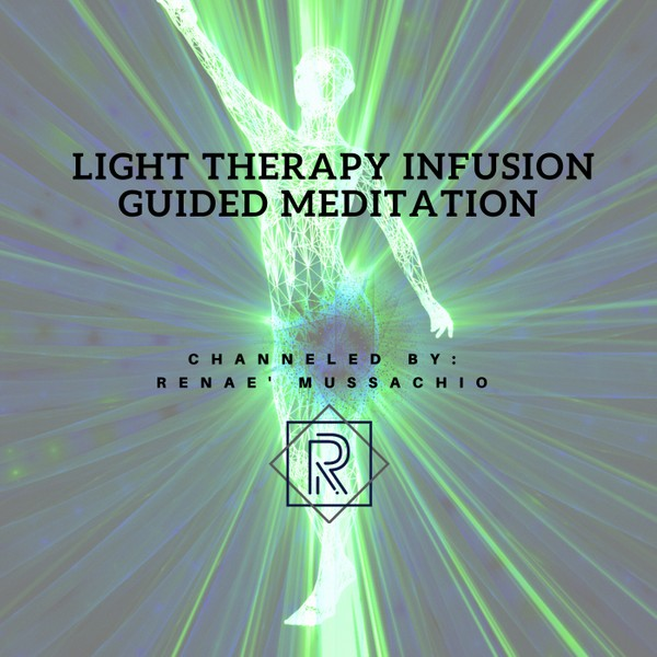 Light Therapy Infusion Guided Meditation