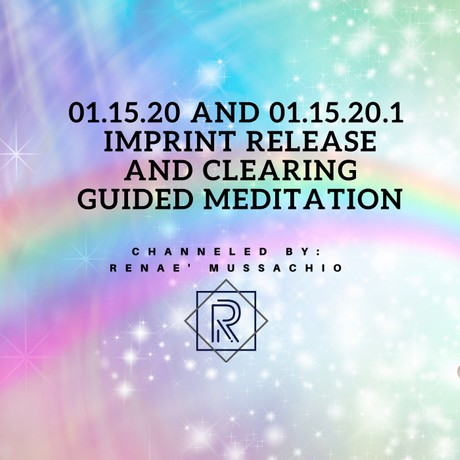 01.15.20 Imprint Release and Clearing Guided Meditation