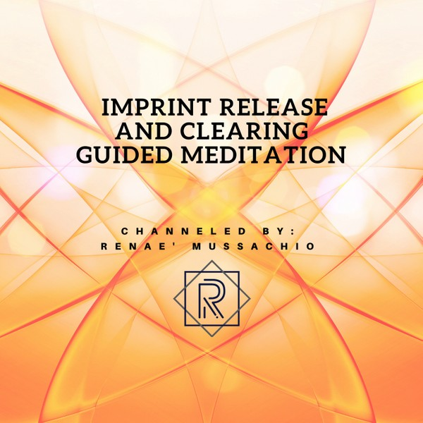 Imprint Release and Clearing Guided Meditation