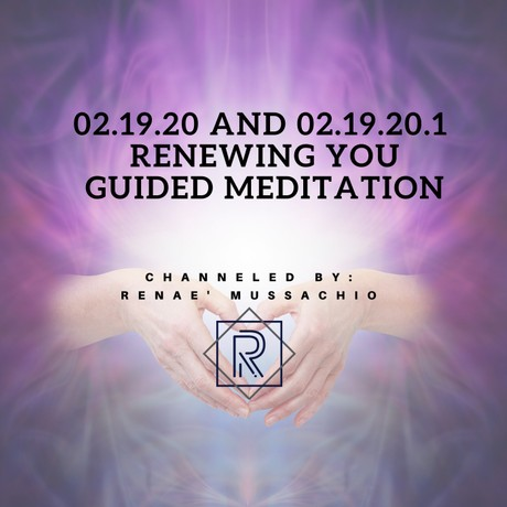 02.19.20 Renewing You Guided Meditation