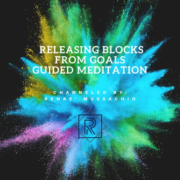 Releasing Blocks from Goals Guided Meditation