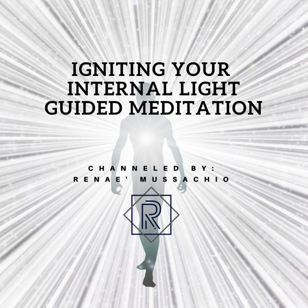 Igniting Your Internal Light Guided Meditation