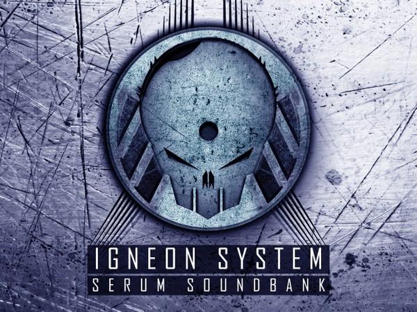 "Igneon System "" Serum Soundbank"""