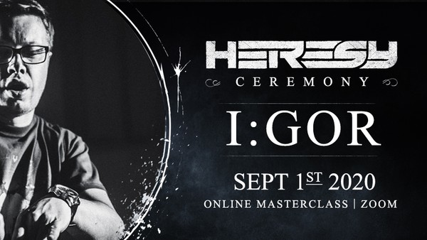 Heresy Ceremony with I:Gor