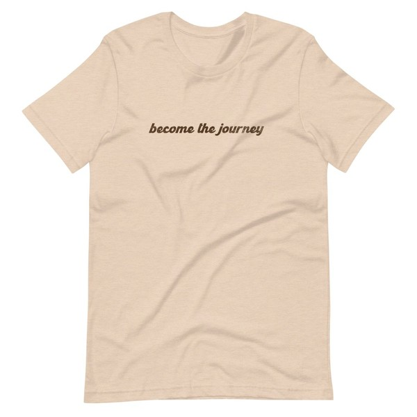Become the Journey T-Shirt