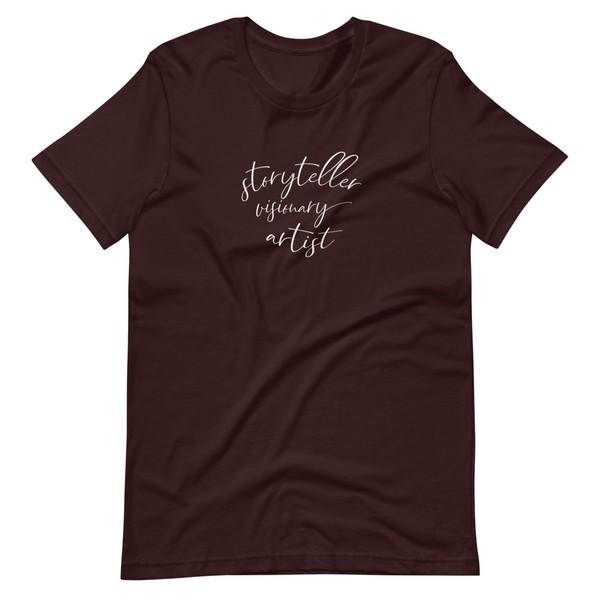 Storyteller, Visionary, Artist T-Shirt