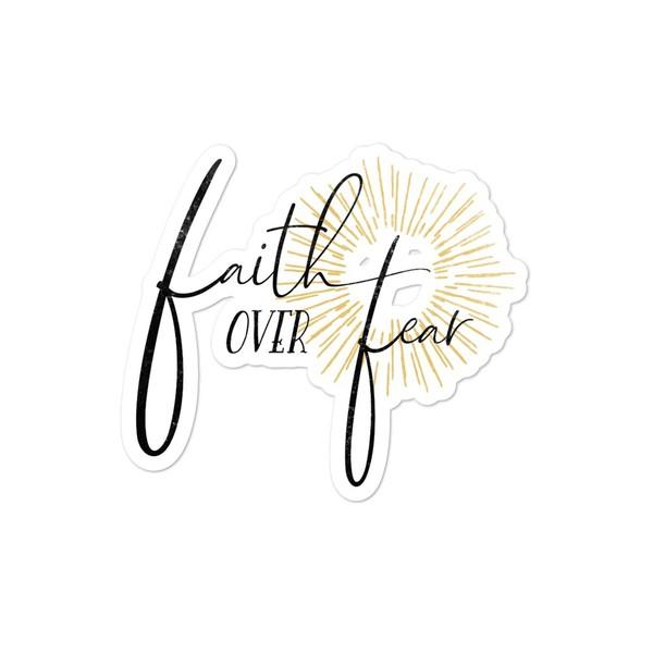 Faith over Fear Sticker