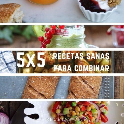5 x 5 RECETAS SANAS PARA COMBINAR