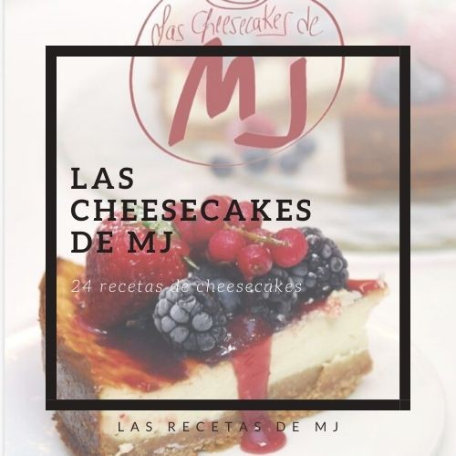 LAS CHEESECAKES DE MJ