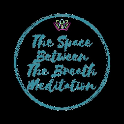 The Space Between the Breath Meditation