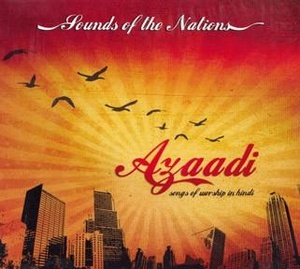 Sounds of the Nations India- Azaadi