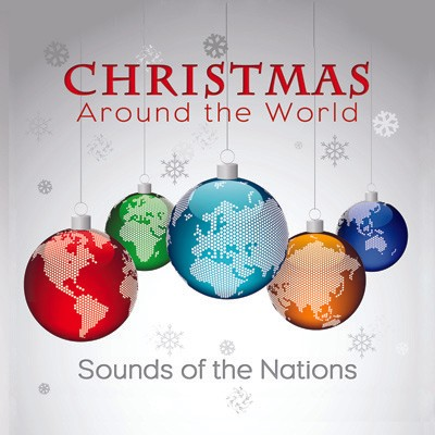 Christmas Around the World- Sounds of the Nations