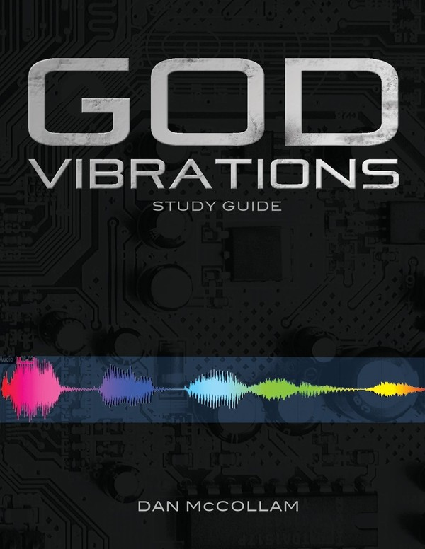 God Vibrations Study Guide