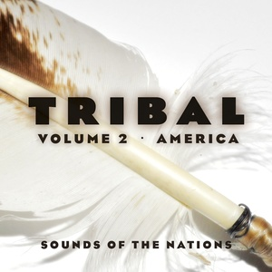 Sounds of the Nations Tribal Vol.2