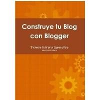 Construye tu blog con Blogger