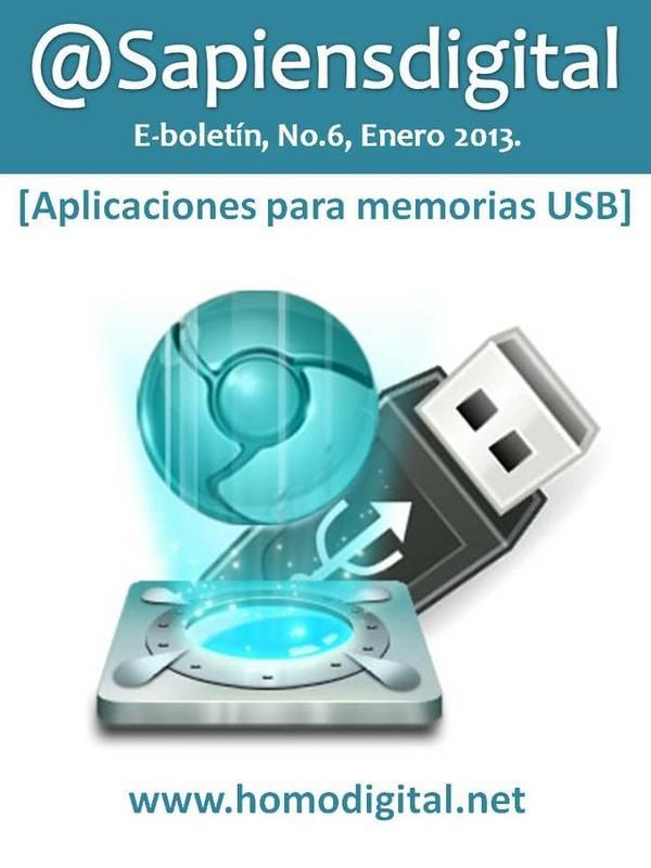 @Sapiensdigital, E-boletin, No. 6, Aplicaciones para memorias USB