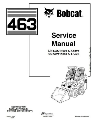 Bobcat Skid Steer Loader Type 463 (S70): S/N 522111001 & Above Workshop Service Manual