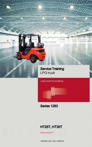 Linde LPG Forklift Truck 1283 Series: HT25Ts, HT30Ts Service Training (Workshop) Manual