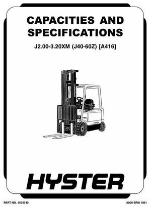 Hyster Truck Type A416: J2.00XM, J2.50XM, J3.00XM, J3.20XM, J40Z, J50Z, J60Z Workshop Manual