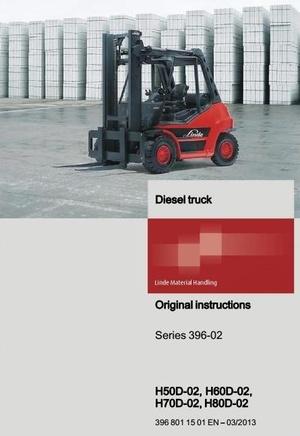 Linde Diesel Forklift Truck H-Series 396-02: H50D-02, H60D-02, H70D-02, H80D-02 User Manual