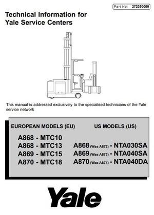 Yale Turret Trucks MTC10, MTC13, MTC15, MTC18, NTA030SA, NTA040DA, NTA040SA Service Manual