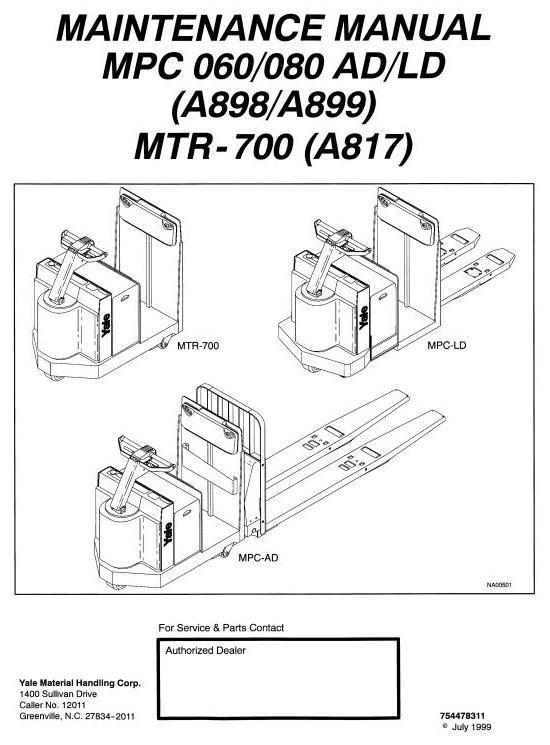 Yale Truck: MPC060AD, MPC060LD, MPC080AD, MPC080LD, MTR-700 Workshop Service Manual