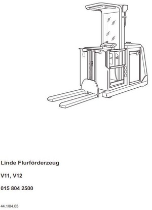 Linde Order Picker Truck Type 015: V11-04, V12-04 Operating Instructions (User Manual)