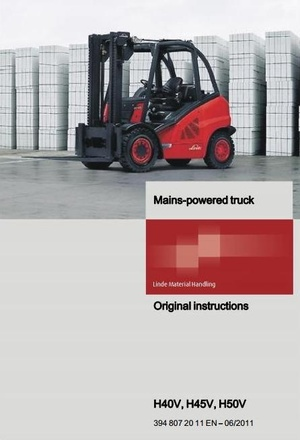 Linde Mains-powered Forklift Truck H-Series Type 394: H40V, H45V, H50V User Manual
