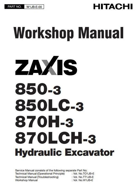 Hitachi Hydraulic Excavator Zaxis 850-3, 850LC-3, 870H-3, 870LCH-3 Workshop Service Manual