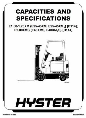 Hyster Truck Type D114: E25XM, E30XM, E35XM, E40XMS, E1.50XM, E1.75XM, E2.0XMS Workshop Manual