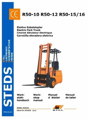 Still Electric Lift Truck Type R50-10, R50-12, R50-15, R50-16: R5001- R5034 Workshop Manual