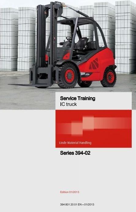 Linde Forklift Truck H-Series Type 394-02: H40, H45, H50 Service Training (Workshop) Manual