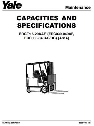 Yale Truck Type A814: ERC030, ERC040 (AF, AG, BG); ERP/ERC (16, 18, 20) AAF Workshop Service Manual
