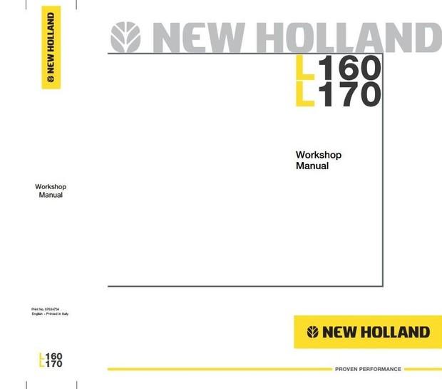 New Holland Skid Steer Loader L160, L170 Workshop Service Manual