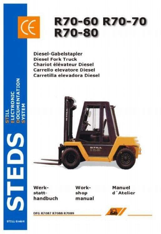 Still Diesel Fork Truck R70-60 R70-70, R70-80 Series: DFG R7087, R7088, R7089 Workshop Manual