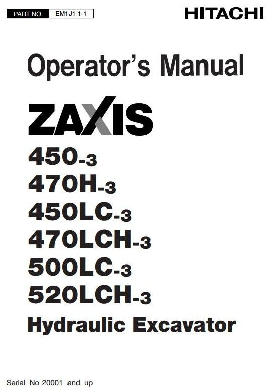 Hitachi Excavator Zaxis 450-3, 450LC-3, 470H-3, 470LCH-3, 500LC-3, 520LCH-3 Operating Manual