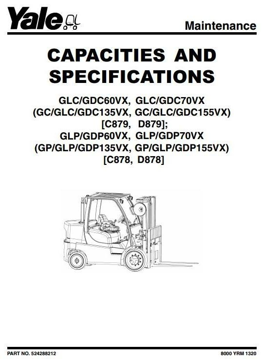 Yale Forklift Truck D878 Series: GDP60VX, GDP70VX, GLP60VX, GLP70VX Workshop Service Manual