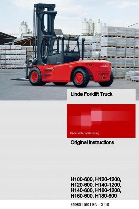 Linde Forklift Truck Type 359: H100, H120, H140, H160, H180 Operating Instructions (User Manual)