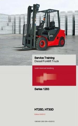 Linde Diesel Forklift Truck H1283 Series: HT25Ds, HT30Ds Service Training (Workshop) Manual