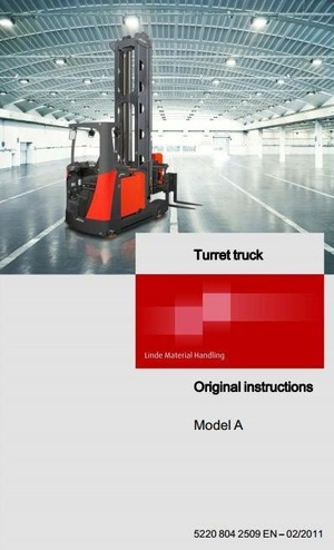 Linde Racking (Turret) Truck Model A Type 5222 Operating Instructions (User Manual)