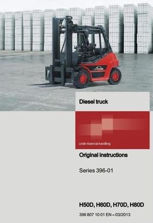 Linde Diesel Forklift Truck H-Series Type 396: H50D, H60D, H70D, H80D User Manual