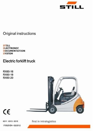 Still Electric Lift Truck Type RX60-16, RX60-18, RX60-20: R6311, R6313, R6315 Operating Instructions